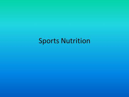 Sports Nutrition. Why is Sports Nutrition Important Training causes added stress to the body Increased nutritional demands when training Better nutrition.