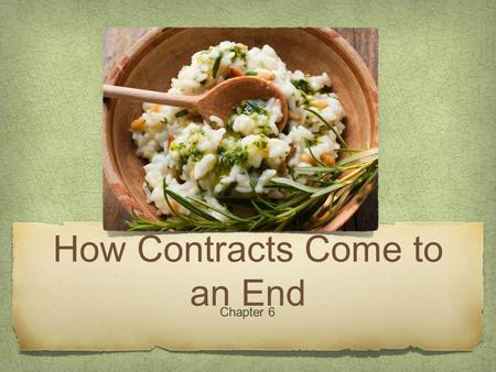 How Contracts Come to an End