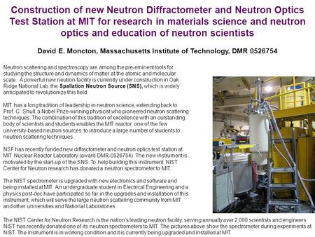 Construction of new Neutron Diffractometer and Neutron Optics Test Station at MIT for research in materials science and neutron optics and education of.