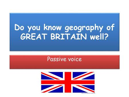 Do you know geography of GREAT BRITAIN well?