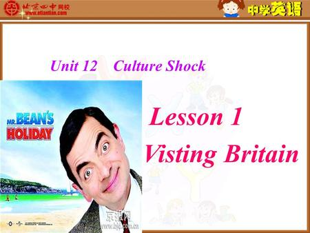 Unit 12 Culture Shock Lesson 1 Visting Britain The United Kingdom of Great Britain and Northern Ireland It is located in the western Europe Capital:
