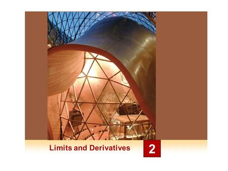 Limits and Derivatives 2. Derivatives and Rates of Change 2.6.