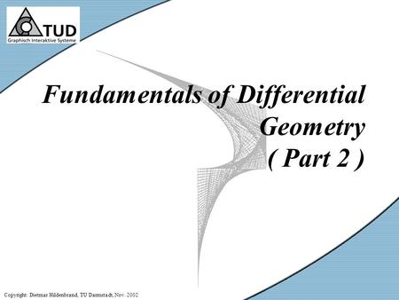 Fundamentals of Differential Geometry ( Part 2 )