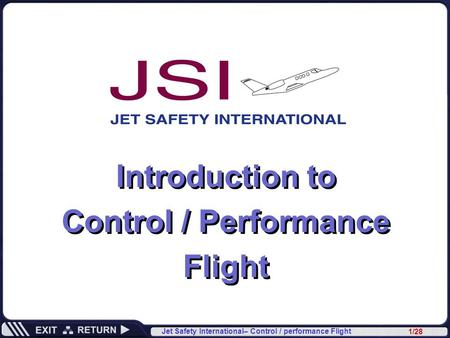 Introduction to Control / Performance Flight.