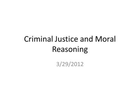 Ethical Concerns In Criminal Justice