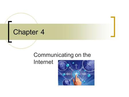 Chapter 4 Communicating on the Internet. How E-Mail Works? Most used Feature TCP breaks & reassembles messages into packets IP delivers packets to the.