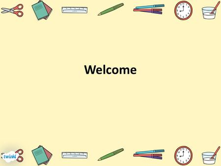 Welcome. Meet the team Jenny Hodgkinson Rowan Class Teacher Helen Harvey Spruce Class Teacher Trish Gilbert Teaching Assistant Danny Thompson Trainee.