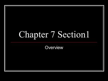 Chapter 7 Section1 Overview. Creating an Army Everyone in the colonies was split over the war…colonists..Native Americans…families..African Americans.