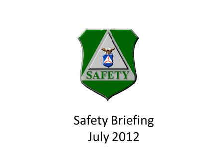 Safety Briefing July 2012. Overview SMS Initial Report Updating the Mishap Managing the Mishap Additional training.