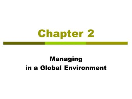 managing in a global environment Global environment requires the continuous research, monitoring  keywords:  globalization, management, innovation, technologies,.
