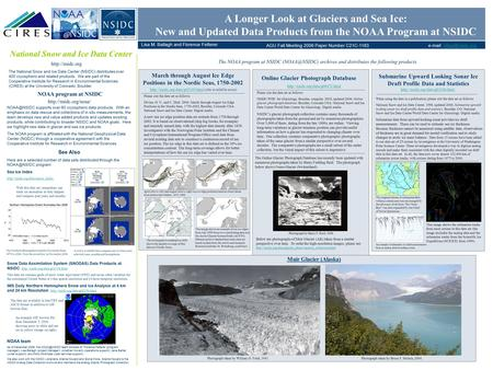 Online Glacier Photograph Database  Please cite the data set as follows: NSIDC/WDC for Glaciology, Boulder, compiler.