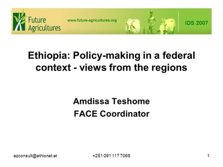 IDS 2007  091 117 70691 Ethiopia: Policy-making in a federal context - views from the regions Amdissa.