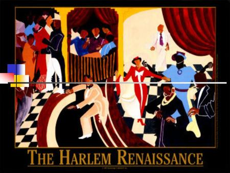 Musicians and Artist The Harlem Renaissance consisted of many great musicians and writers such as Louis Armstrong, Duke Ellington, and Edward Hopper.