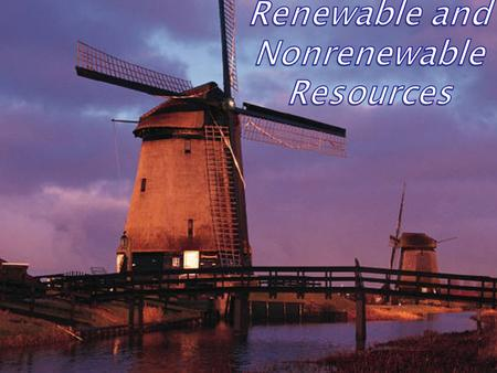Renewable Resources animals in the ocean die A renewable resource is replenished by natural processes. Examples of Renewable Resources solar radiation.