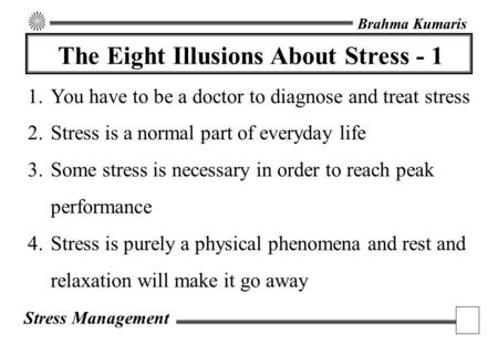 The Eight Illusions About Stress - 1