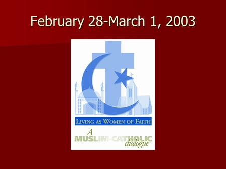 February 28-March 1, 2003. Goals of the Program  To foster relationships between young women leaders  To discover resources that promote understanding.