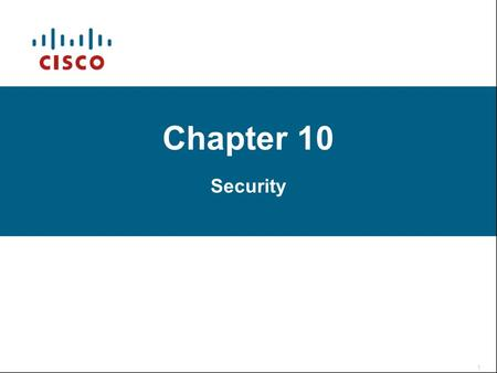 Chapter 10 Security. A typical secured network Recognizing Security Threats 1- Application-layer attacks Ex:  companyname.com/scripts/..%5c../winnt/system32/cmd.exe?/c+dir+c:\