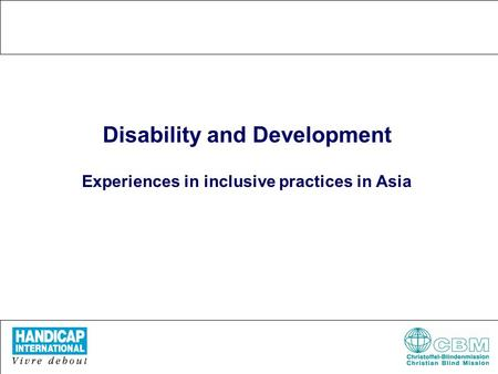 Disability and Development Experiences in inclusive practices in Asia.
