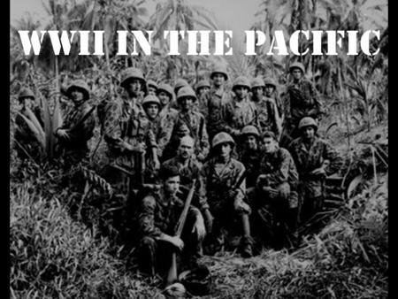 WWII in the Pacific. Japan wins early victories following Pearl Harbor –MacArthur and American forces retreat from Philippines to Australia. –Doolittle's.