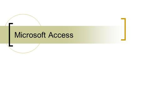 Microsoft Access. Microsoft access is a database programs that allows you to store retrieve, analyze and print information. Companies use databases for.