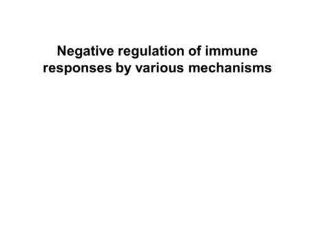 Negative regulation of immune responses by various mechanisms.