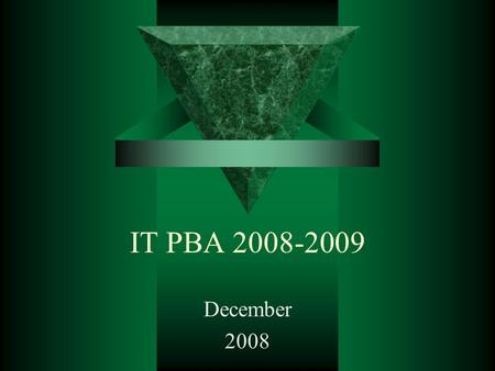 IT PBA 2008-2009 December 2008. Accountability  Major successes –wireless for campus more than double the users –UVU migrations (email, web, Banner,