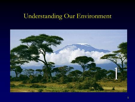 1 Understanding Our Environment. 2 Environmental Science.