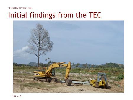 TEC Initial Findings v063 11-Nov-15 Initial findings from the TEC.