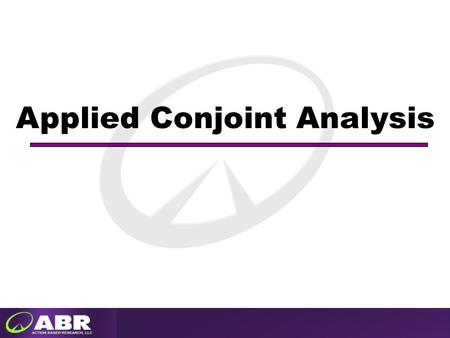 Applied Conjoint Analysis. 2 Conjoint, or trade-off, analysis can be a powerful tool for the marketer, typically used when the research question concerns.