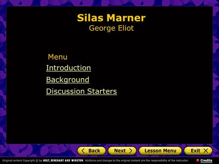 Silas Marner George Eliot Introduction Background Discussion Starters Menu.