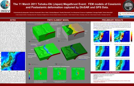 The 11 March 2011 Tohoku-Oki (Japan) Megathrust Event: FEM models of Coseismic and Postseismic deformation captured by DInSAR and GPS Data. Christodoulos.