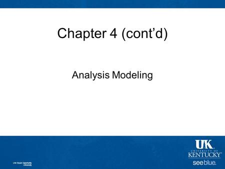 Chapter 4 (cont'd) Analysis Modeling An Equal Opportunity University.