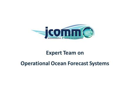 Real-time system Expert Team on Operational Ocean Forecast Systems.