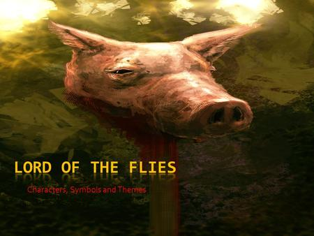 "Characters, Symbols and Themes. Principal characters in Lord of the Flies: Ralph  Ralph – one of the two eldest boys of the group. Viewed as ""chief"""