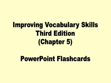 Improving Vocabulary Skills Third Edition (Chapter 5)