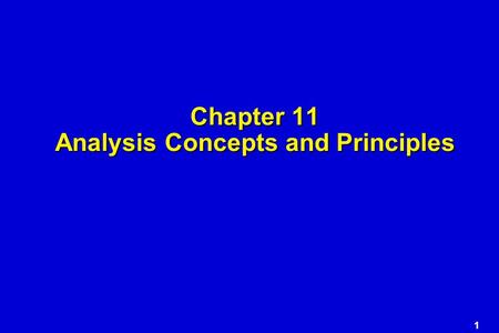 1 Chapter 11 Analysis Concepts and Principles. 2 Requirements Analysis.