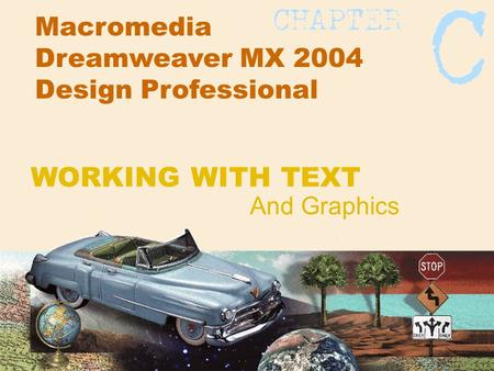 Macromedia Dreamweaver MX 2004 Design Professional And Graphics WORKING WITH TEXT.