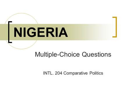 Multiple-Choice Questions INTL. 204 Comparative Politics