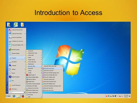Introduction to Access. Access 2010 is a database creation and management program.