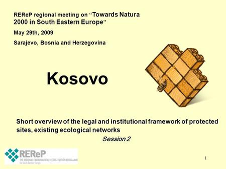 1 Short overview of the legal and institutional framework of protected sites, existing ecological networks Short overview of the legal and institutional.