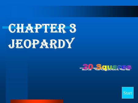 Chapter 3 Jeopardy Start Final Jeopardy Question MendelGeneticsProbability Punnett Squares Random 10 20 30 40.