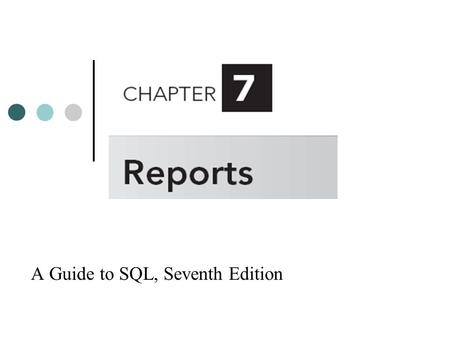 A Guide to SQL, Seventh Edition. Objectives Understand how to use functions in queries Use the UPPER and LOWER functions with character data Use the ROUND.