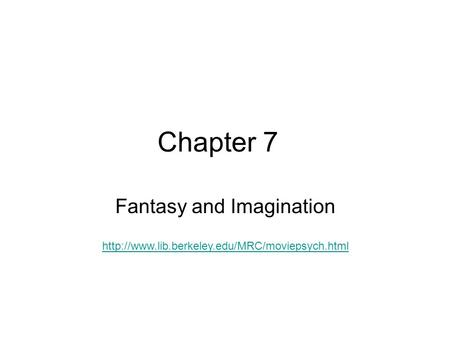 Chapter 7 Fantasy and Imagination