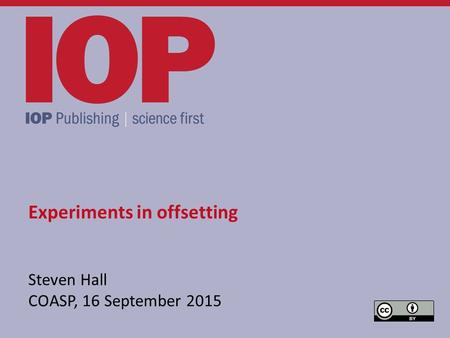 Experiments in offsetting Steven Hall COASP, 16 September 2015.
