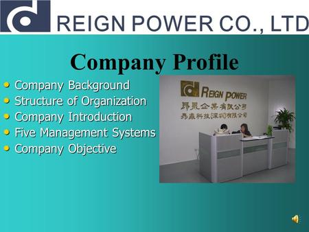Company Background Company Background Structure of Organization Structure of Organization Company Introduction Company Introduction Five Management Systems.