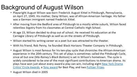Background of August Wilson