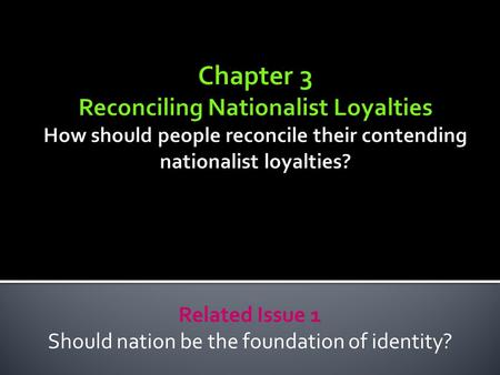 to what extent is our 'identity' Individual identity, the collective identity of your school, your cultural identity and it's expression, and your national identity when you have completed the above chart, identify a possible alternative ideology to geo-politicism.