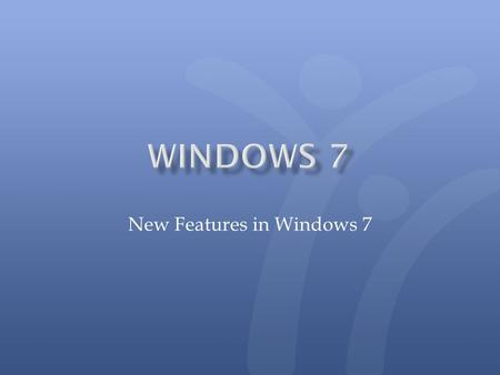 "New Features in Windows 7. Click ""See More Results"" and your search terms will be highlighted. Windows 7 is also designed to search external hard drives,"