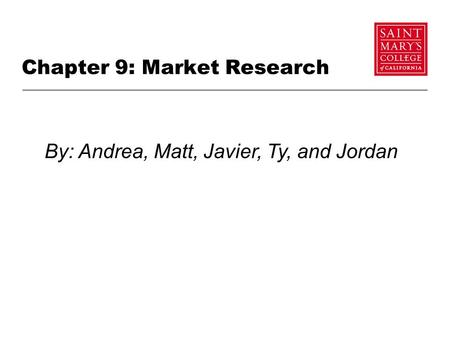 Chapter 9: Market Research
