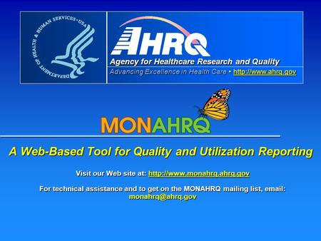 Agency for Healthcare Research and Quality Advancing Excellence in Health Care   A Web-Based Tool for Quality and.
